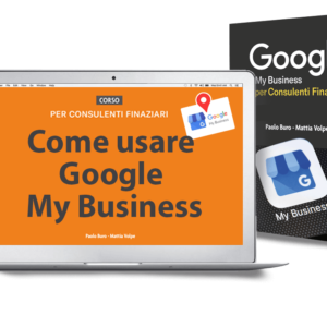 consulente influente CORSO Google My Business per Consulente finanziario