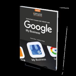 consulente influente   eBook per consulente finanziario   Farsi trovare dai clienti con Google My Business